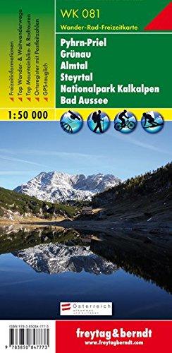 Pyhrn - Priel - Eisenwurzen - Grünau - Almtal - Steyrtal - Nationalpark Kalkalpen - Bad Aussee, Wanderkarte 1:50.000, WK 081, freytag & berndt Wander-Rad-Freizeitkarten