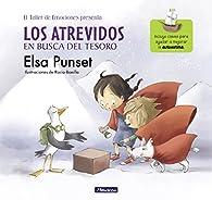 Los Atrevidos en busca del tesoro : Incluye claves para ayudar a mejorar la autoestima par Elsa Punset