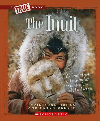 The Inuit (True Books)