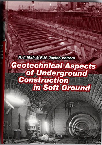 Geotechnical Aspects of Underground Construction in Soft Ground: Proceedings of the International Symposium, London, UK, 15-17 April 1996 (Böden Wissenschaft Und Management)