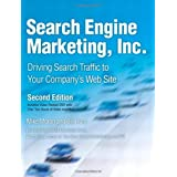 Search Engine Marketing, Inc: Driving Search Traffic to Your Company's Web Site