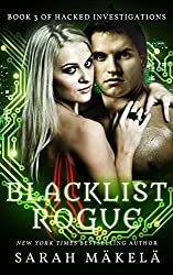 Blacklist Rogue (Hacked Investigations Book 3) (English Edition)