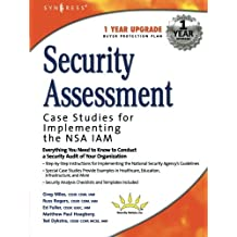 Security Assessment: Case Studies for Implementing the NSA IAM by Russ Rogers (2004-01-01)