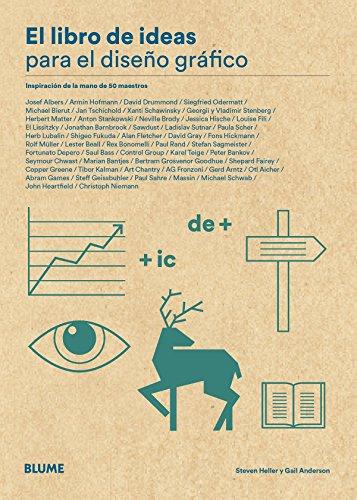 Libro de ideas para el diseño gráfico: Inspiración de la mano de 50 maestros