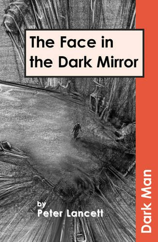 The face in the dark mirror