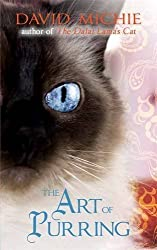 The Art of Purring by David Michie (2013-11-28)