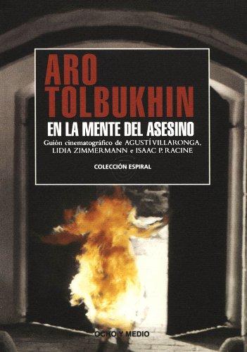Aro Tolbukhin. En la mente del asesino. Guion por Agustí Villaronga