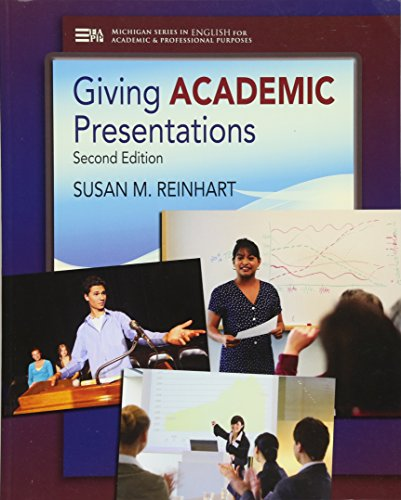 Giving Academic Presentations, Second Edition (Michigan Series in ENGLISH for Academic & Professional Purposes) por Susan M. Reinhart