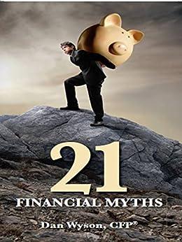 21 Financial Myths (English Edition) par [Wyson, Dan]