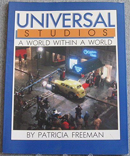 universal-studios-a-world-within-a-world-by-patricia-freeman-1982-08-02