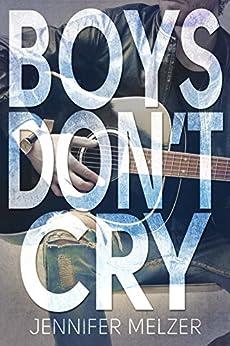 Boys Don't Cry by [Melzer, Jennifer]