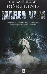Marea viva par  Rolf Borjlind/Cilia Borjlind