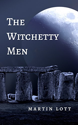 The Witchetty Men (English Edition) (Alien Dreamtime)