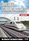 Jahrbuch Eisenbahn-Simulation 2012 (Das ultimative Train Simulator Fachbuch)