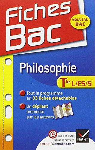 Fiches Bac Terminale: Philosophie Terminale L, Es, S par Gérard Durozoi