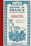 Histoire de France - De la Gaule à nos jours
