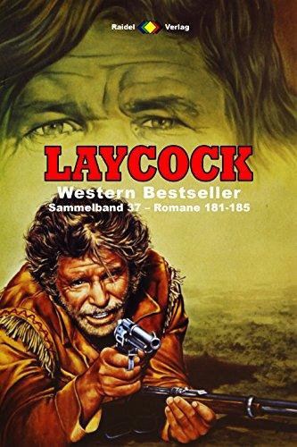 182 Matt (Laycock Western Sammelband 37: Romane 181-185 (5 Western-Romane))