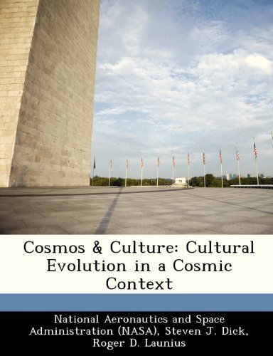 Cosmos & Culture: Cultural Evolution in a Cosmic Context by Steven J. Dick (2012-10-09)