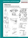 Wetterschutz, über 1600 Seiten (DIN A4) patente Ideen und Zeichnungen