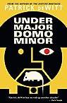 Undermajordomo Minor by Patrick deWitt par deWitt