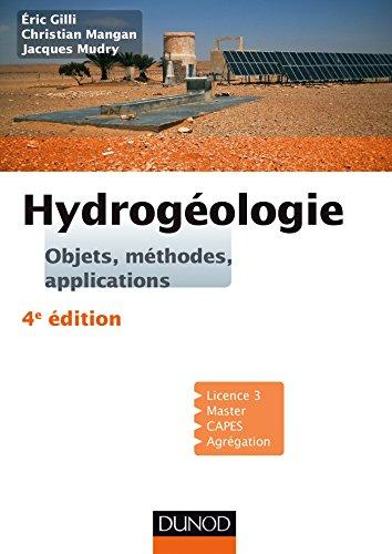 Hydrogéologie - 4e éd. - Objets, méthodes, applications