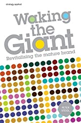 Waking the Giant: Revitalising the Mature Brand