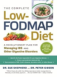 The Complete Low-FODMAP Diet: A Revolutionary Plan for Managing IBS and Other Digestive Disorders (English Edition)