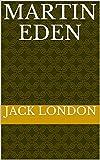 Martin Eden (English Edition)