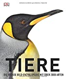 Die große Bild-Enzyklopädie mit über 2.000 ArtenGebundenes BuchDie unermessliche Vielfalt und Dynamik der Tierwelt fasziniert immer wieder aufs Neue. Mit dieser umfassenden Enzyklopädie erleben Sie über 2000 Tierarten hautnah. Sind Sie bereit für ein...