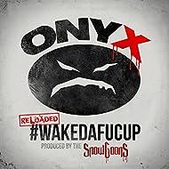 #WakeDaFucUp (Reloaded) [Explicit]