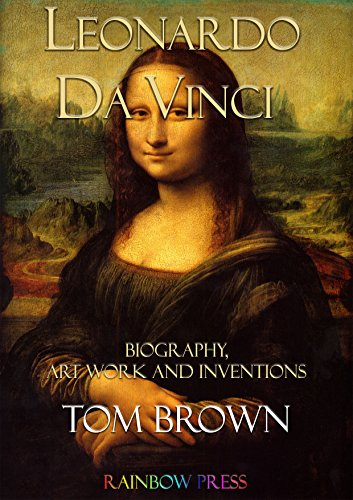Leonardo da Vinci: Biography, Art Work and Inventions (English ...