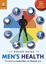 The Rough Guide to Men's Health (2nd edition)