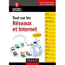Tout sur les réseaux et Internet - 4e éd. (CommentCaMarche.net)