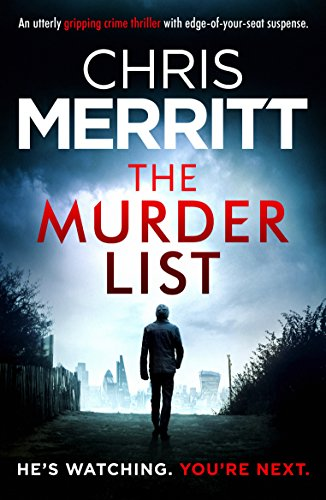 The Murder List: An utterly gripping crime thriller with edge-of-your-seat suspense (Detective Zac Boateng Book 1)