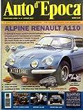 Scarica Libro AUTO D EPOCA n 4 aprile 2012 Alpine Renault A110 Gran premio del Drago (PDF,EPUB,MOBI) Online Italiano Gratis