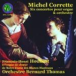 Corrette : 6 Concertos Pour Orgue Et...