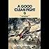 A Good Clean Fight (R.A.F. Quartet Book 2)