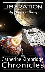 The Catherine Kimbridge Chronicles #5: Liberation