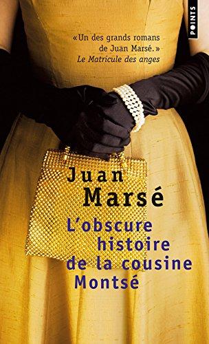 L'Obscure Histoire de la cousine Monts