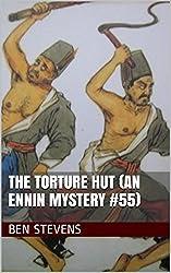 The Torture Hut (An Ennin Mystery #55)