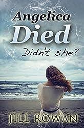 Angelica Died by Jill Rowan (2014-04-04)