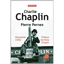 Charlie Chaplin, biographie intime (grands caractères)