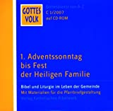 Gottes Volk, Lesejahr C 2007, 8 CD-ROMs u. Sonder-CD, Nr.1 : 1. Adventssonntag bis Fest der Heiligen Familie, 1 CD-ROM Bild