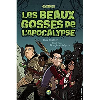 LES BEAUX GOSSES DE L'APOCALYPSE T01
