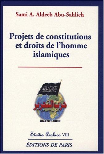 Projets de constitutions et droits de l'homme islamiques