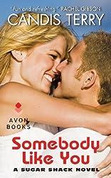 Somebody Like You: A Sugar Shack Novel