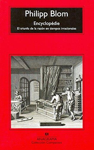 Encyclopédie (Compactos Anagrama) por Philipp Blom