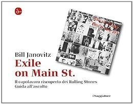 Exile on Main St. (La cultura) von [Janovitz, Bill]