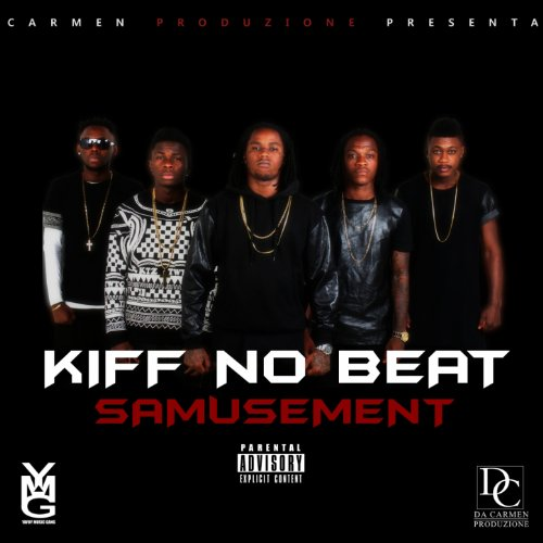 Samusement explicit de kiff no beat en amazon music for Album de kiff no beat