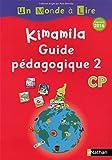 Français CP Kimamila Un Monde à Lire série rouge : Guide pédagogique 2
